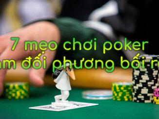 Bí quyết chơi poker hiệu quả khiến đối thủ bối rối