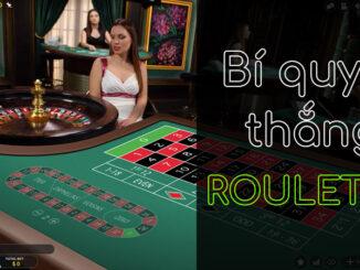 Cách đánh Roulette chiến thắng từ cao thủ