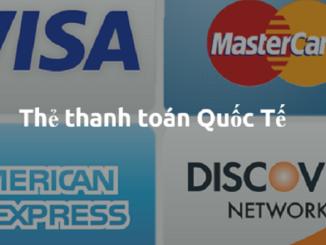 Tìm hiểu thẻ thanh toán quốc tế là gì? Các loại thẻ thanh toán quốc tế