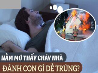 Nằm mơ thấy cháy nhà đánh đề con gì? Cháy nhà là số mấy?